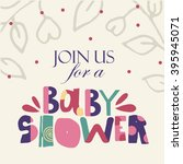 colorful baby shower invitation ... | Shutterstock .eps vector #395945071