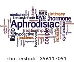 aphrodisiac  word cloud concept ... | Shutterstock . vector #396117091