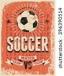 soccer typographical vintage... | Shutterstock .eps vector #396390514