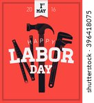 labor day  1 of may vector...   Shutterstock .eps vector #396418075