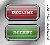 accept decline buttons red and...