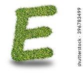 e uppercase alphabet made of...