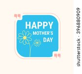 happy mothers day quote with... | Shutterstock .eps vector #396880909