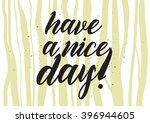have a nice day inscription.... | Shutterstock .eps vector #396944605
