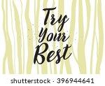 try your best motivational... | Shutterstock .eps vector #396944641