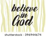 believe in god inscription.... | Shutterstock .eps vector #396944674