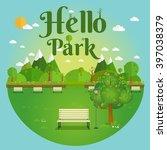hello park. natural landscape... | Shutterstock .eps vector #397038379