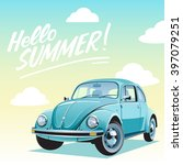 travel by car. hello summer... | Shutterstock .eps vector #397079251