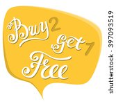 buy two get one free....   Shutterstock .eps vector #397093519