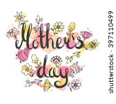 mother s day lettering card.... | Shutterstock .eps vector #397110499