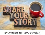 share your story  word abstract ... | Shutterstock . vector #397199014