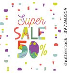 "sale poster ""super sale"" 50  off 