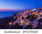 Oia  Santorini At Dark Night ...