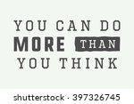 vintage slogan with motivation. ...   Shutterstock .eps vector #397326745