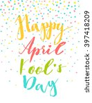 april fool's day card with... | Shutterstock .eps vector #397418209