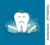 smoking harmful to teeth.... | Shutterstock .eps vector #397468501