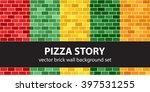 Pizza Story. Brick Wall Vector...