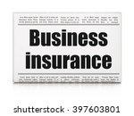 insurance concept  newspaper... | Shutterstock . vector #397603801
