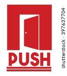 door sign   push | Shutterstock .eps vector #397637704