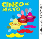 cinco de mayo meaning fifth of... | Shutterstock . vector #397728877