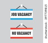 job vacancy and no vacancy signs | Shutterstock .eps vector #397739815