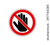 stop  no entry   stop hand sign.... | Shutterstock .eps vector #397765285