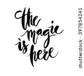 inspirational quote the magic... | Shutterstock .eps vector #397854241