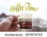 coffee time  caption over a... | Shutterstock . vector #397874755