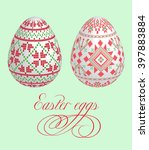 easter eggs with embroidery | Shutterstock .eps vector #397883884