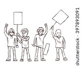 group of protesters. hand drawn ... | Shutterstock .eps vector #397893091