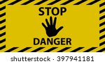 Stop Danger Sign