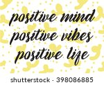 positive mind  vibes  life... | Shutterstock .eps vector #398086885