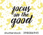 focus on the good inscription.... | Shutterstock .eps vector #398086945