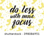 do less with more focus... | Shutterstock .eps vector #398086951
