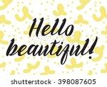 hello beautiful romantic... | Shutterstock .eps vector #398087605