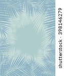 palm leaves background. vector... | Shutterstock .eps vector #398146279