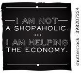 funny  inspirational quotation... | Shutterstock .eps vector #398207224