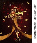 grand opening card with gold... | Shutterstock .eps vector #398334289