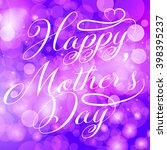 happy mother's day  greeting... | Shutterstock .eps vector #398395237