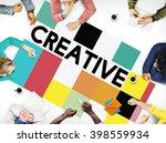 creative ideas imagination... | Shutterstock . vector #398559934