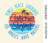 california surfing. slogan t... | Shutterstock .eps vector #398593891