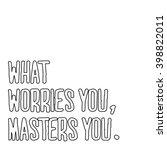 motivational quote vector art | Shutterstock .eps vector #398822011