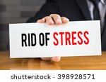 rid of stress  message on white ... | Shutterstock . vector #398928571