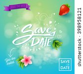square save the date text and... | Shutterstock .eps vector #398958121