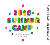 themed summer camp 2016 poster... | Shutterstock .eps vector #399144349