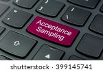 Small photo of Business Concept: Close-up the Acceptance Sampling button on the keyboard and have Magenta color button isolate black keyboard