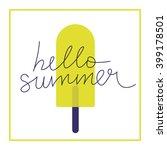 creative bright summer card.   Shutterstock .eps vector #399178501