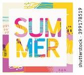 creative bright summer card. | Shutterstock .eps vector #399178519