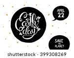 lettering earth day poster ... | Shutterstock .eps vector #399308269