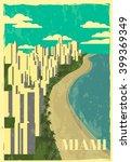miami skyline.miami retro... | Shutterstock .eps vector #399369349